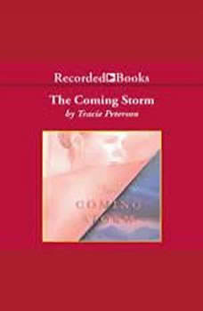 The Coming Storm, Tracie Peterson