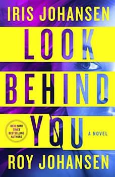 Look Behind You, Iris Johansen