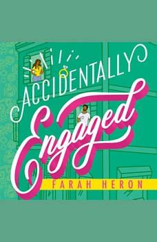 Accidentally Engaged, Farah Heron