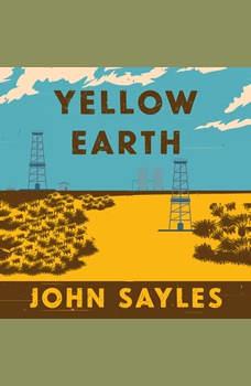 Yellow Earth, John Sayles