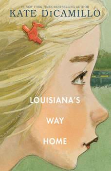 Louisiana's Way Home, Kate DiCamillo