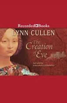 The Creation of Eve, Lynn Cullen