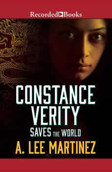 Constance Verity Saves the World, A. Lee Martinez