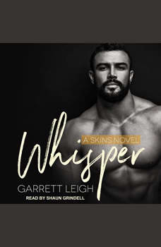 Whisper, Garrett Leigh
