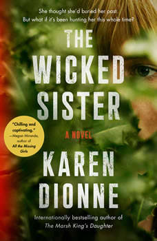 The Wicked Sister, Karen Dionne