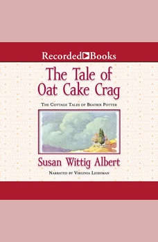 The Tale of Oat Cake Crag, Susan Wittig Albert