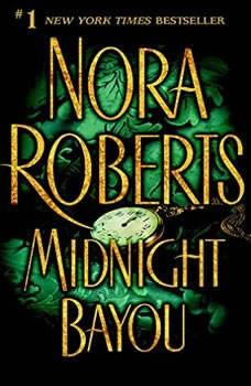 Midnight Bayou, Nora Roberts