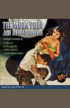 Moon Pool and Other Wonders, The, Abraham Merritt
