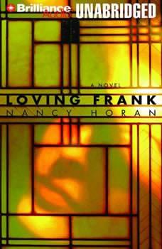 Loving Frank, Nancy Horan
