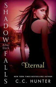 Eternal: Shadow Falls: After Dark, C. C. Hunter