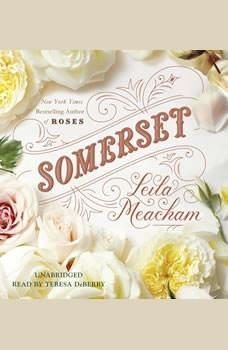 Somerset, Leila Meacham