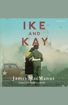 Ike and Kay, James MacManus