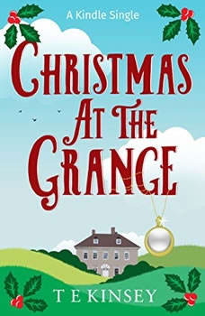 Christmas at The Grange: A Lady Hardcastle Mystery, T E Kinsey