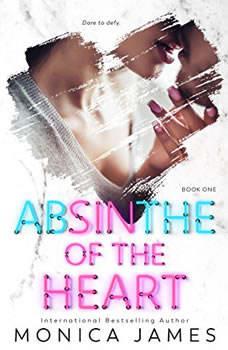 Absinthe of the Heart, Monica James