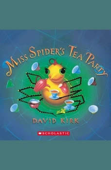 Miss Spider's Tea Party (Library Only), David Kirk