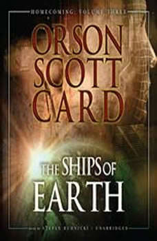 The Ships of Earth: Homecoming: Volume 3, Orson Scott Card
