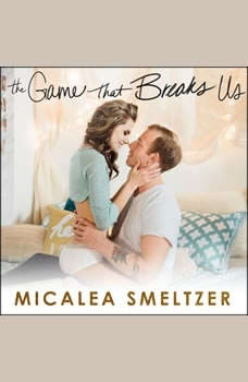 The Game that Breaks Us, Micalea Smeltzer