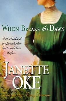 When Breaks the Dawn, Janette Oke