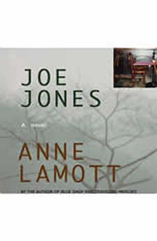 Joe Jones, Anne Lamott
