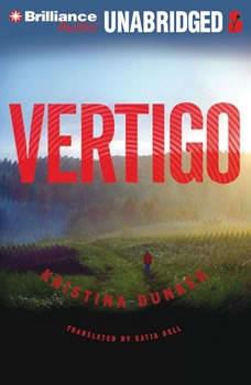 Vertigo, Kristina Dunker