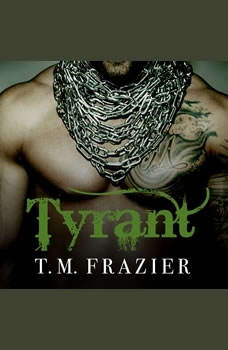 Tyrant, T. M. Frazier