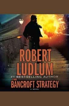 The Bancroft Strategy, Robert Ludlum