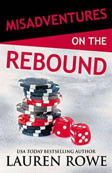 Misadventures on the Rebound, Lauren Rowe