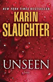 Unseen: A Novel, Karin Slaughter