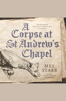 A Corpse at St Andrew's Chapel, Mel Starr