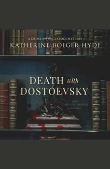 Death with Dostoevsky, Katherine Bolger Hyde