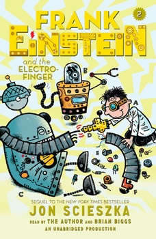 Frank Einstein and the Electro-Finger, Jon Scieszka
