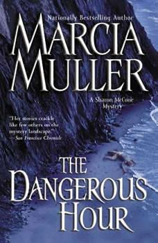 The Dangerous Hour, Marcia Muller