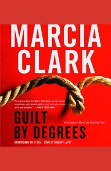 Guilt by Degrees, Marcia Clark