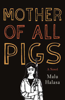 Mother of All Pigs, Malu Halasa