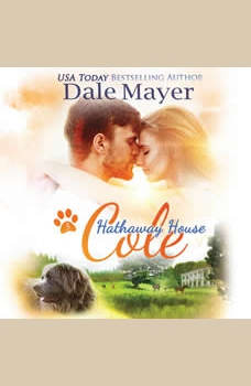 Cole (Hathaway House #3), Dale Mayer