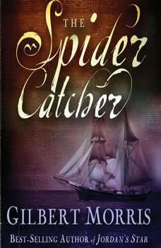 The Spider Catcher, Gilbert Morris