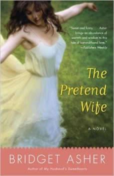 The Pretend Wife, Bridget Asher