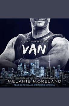 Van: Vested Interest #5, Melanie Moreland