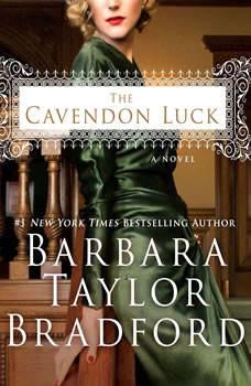 The Cavendon Luck, Barbara Taylor Bradford