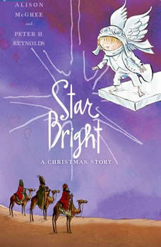 Star Bright: A Christmas Story, Alison McGhee and Peter H. Reynolds