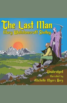 The Last Man, Mary Shelley