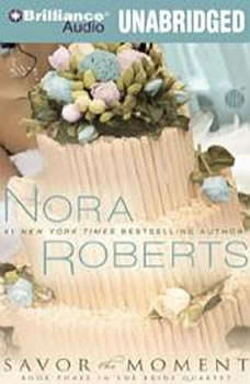 Savor the Moment, Nora Roberts