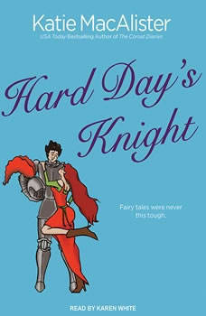 Hard Day's Knight, Katie MacAlister
