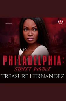 Philadelphia: Street Justice, Treasure Hernandez