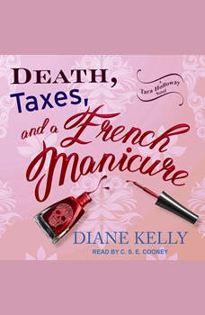 Death, Taxes, and a French Manicure, Diane Kelly