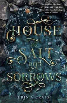 House of Salt and Sorrows, Erin A. Craig