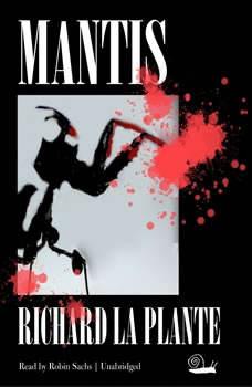 Mantis, Richard LaPlante