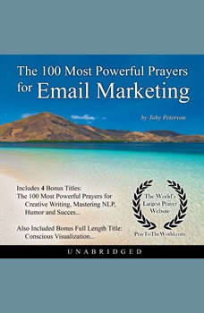 The 100 Most Powerful Prayers for Email Marketing, Toby Peterson