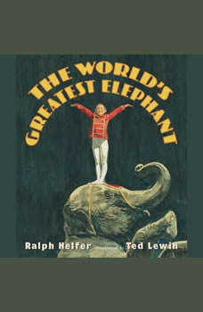The World's Greatest Elephant, Ralph Helfer