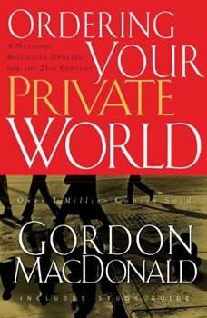Ordering Your Private World, Gordon MacDonald